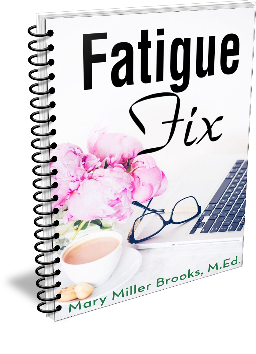 Fatigue Fix by Mary Brooks